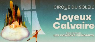 Concours Cogeco Cirque du Soleil Joyeux calvaire