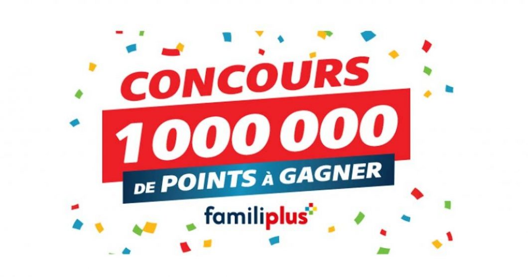 Concours Familiplus 1 000 000 points à gagner