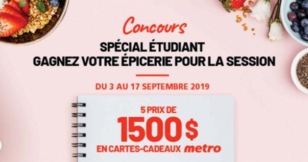 Concours Metro Spécial étudiant Gagnez votre épicerie pour la session