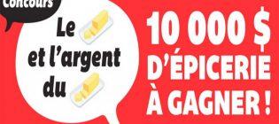 Concours IGA Le beurre et l'argent du beurre