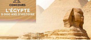 Concours l'Égypte 5 000 ans d'histoire de La Presse