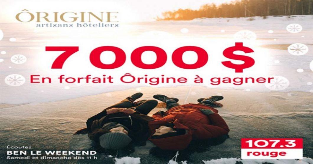 Concours Rouge Ôrigine 7 000 $ en forfait à gagner