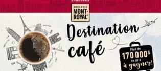 Concours Destination Café Brûlerie Mont-Royal