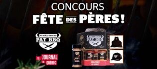 Concours Journal de Québec Fête des pères PAT BBQ