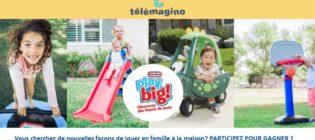Concours Télémagino Little Tikes Play Big Découvrez des façons de jouer