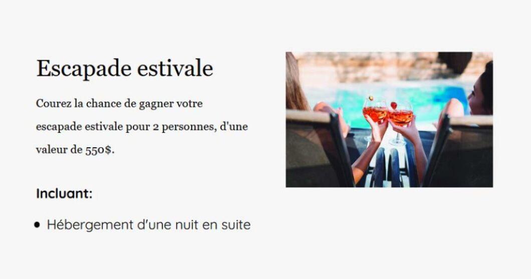 Concours Auberge Godefroy Bécancour Escapade estivale