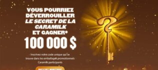 Concours Caramilk Déverrouillez le secret et vous pourriez gagner 100000$