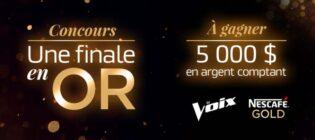 Concours TVA Nescafé Gold La Voix Une finale en or