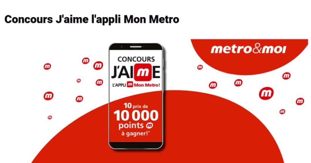 Concours Metro J'aime l'appli Mon Metro
