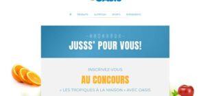 Concours Oasis Les Tropiques à la maison Jusss' pour vous
