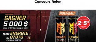 Concours Couche-Tard et Reign Gagner un gymnase à la maison
