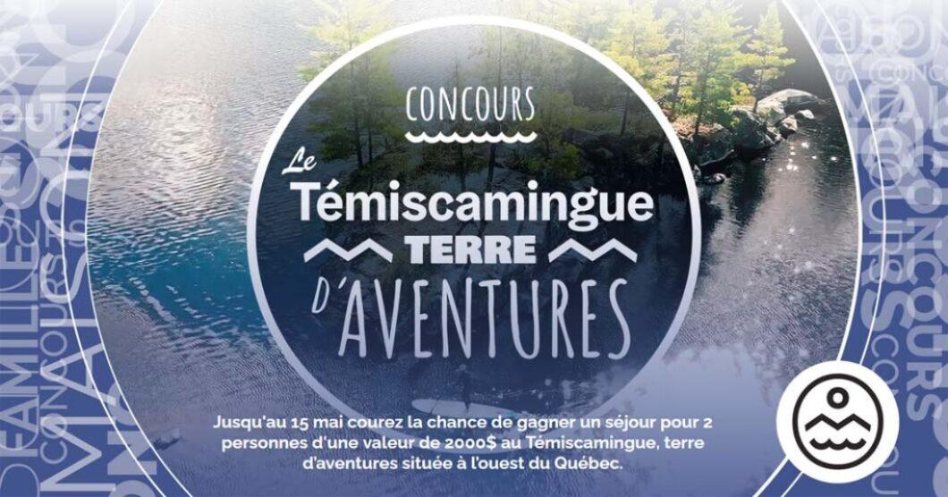 Le concours SB Privilèges Le Témiscamingue terre d'aventures