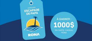 Concours Rona Escapade de papas