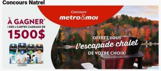 Concours Metro et Natrel Escapade chalet de votre choix